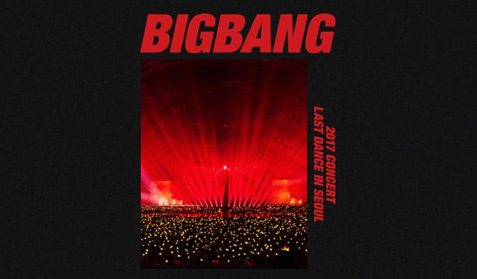 BIGBANG 2017 Concert Ticket: Last Dance in Seoul (Dec 30~31)